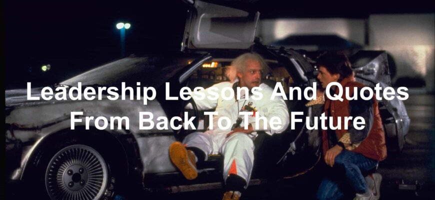 three-leadership-lessons-from-back-to-the-future-2