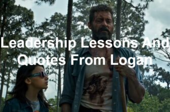 Leadership Lessons And Quotes From Logan 6865727 335x220